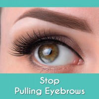 Stop Pulling Eyebrows