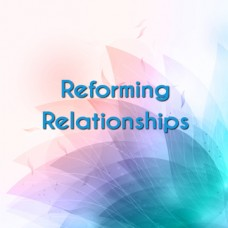 Reforming Relationships