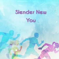 Slender New You